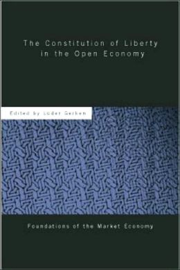 The Constitution of Liberty in the Open Economy: An Austrian Theory of Foreign Trade