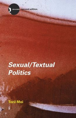 Sexual/Textual Politics: Feminist Literary Theory
