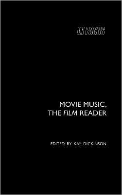 Movie Music, The Film Reader