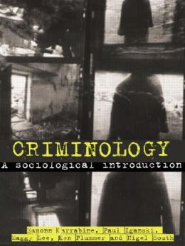 Criminology: A Comprehensive Introduction