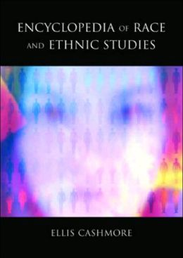 Encyclopedia of Race and Ethnic Studies