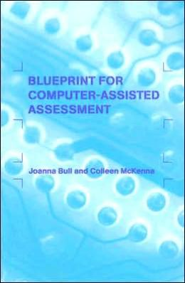 Blueprint for Computer-Assisted Assessment