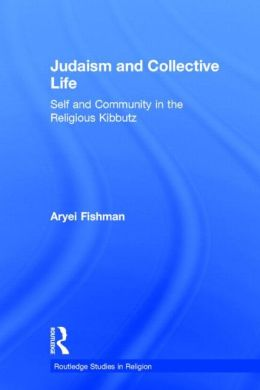 Judaism And Collective Life