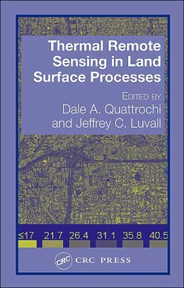 Thermal Remote Sensing in Land Surface Processing