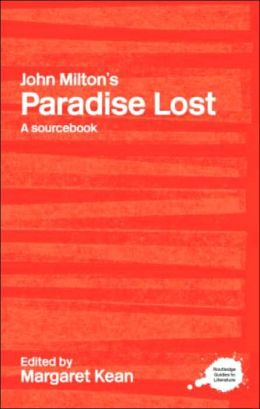 Paradise Lost: A Sourcebook