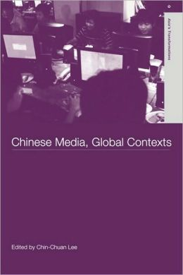 Chinese Media, Global Contexts