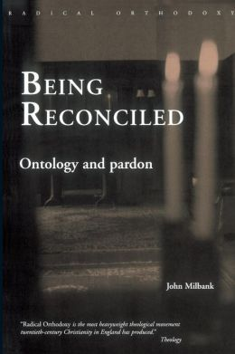 Being Reconciled: Ontology and Pardon