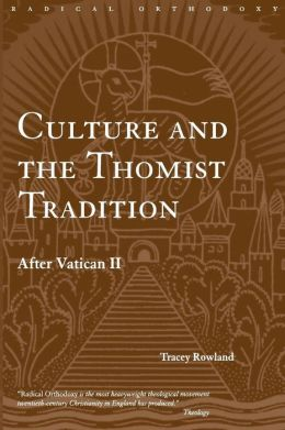 Culture and the Thomist Tradition: After Vatican II