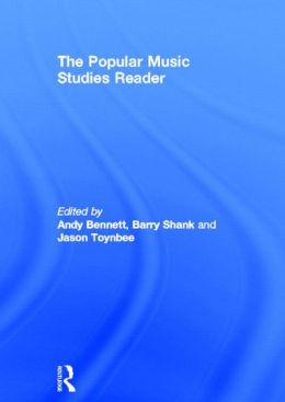 The Popular Music Studies Reader