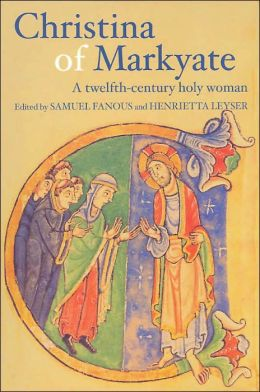 Christina of Markyate:A Twelfth-Century Holy Woman