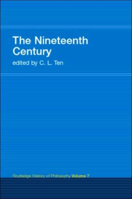 The Nineteenth Century (Routledge History of Philosophy Series)