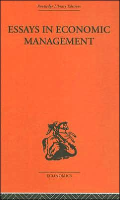 Essays in Economic Management (Routledge Library Editions: Welfare Economics and Economic Policy Series #1)