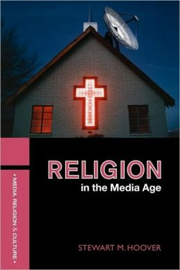 Religion In The Media Age