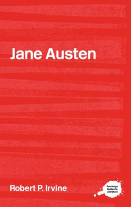 The Complete Critical Guide to Jane Austin