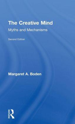 The Creative Mind: Myths and Mechanisms, Second Edition