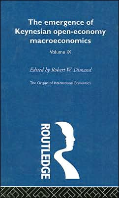 Emergence of Keynesian Open-Economy Macroeconomics...: The Origins of International Economics