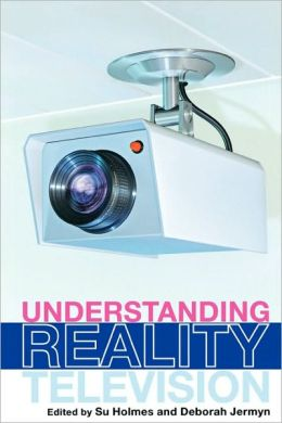Understanding Reality Television