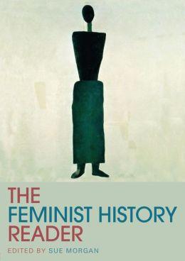 The Feminist History Reader