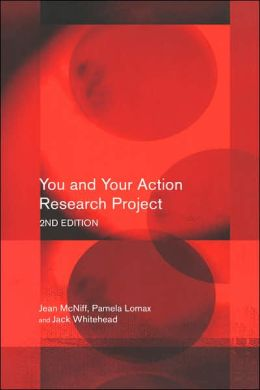 You and Your Action Research Project, Second Edition