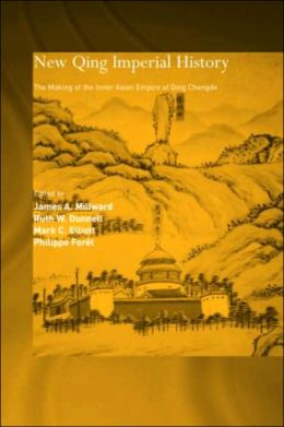 New Qing Imperial History: The Making of the Inner Asian Empire at Qing Chengde