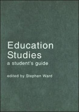 Education Studies: A Student's Guide