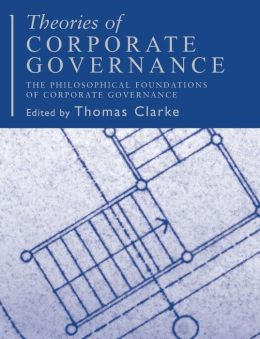 Theories of Corporate Governance: The Theoretical Foundations
