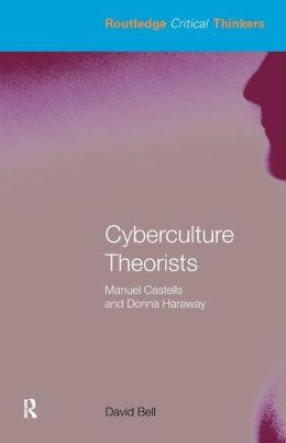 Cyberculture Theorists