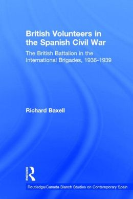 British Volunteers In The Spanish Civil War