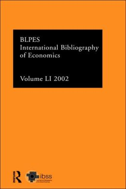 International Bibliography of Economics, Volume LI: 2002
