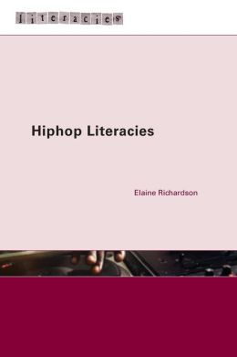 Hip Hop Literacies