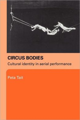 Circus Bodies: Cultural Identity in Aerial Performance