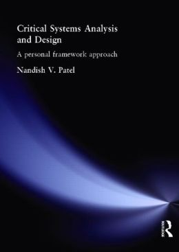 Critical Systems and Analysis and Design: A Personal Framework Approach