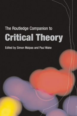 Routledge Companion to Critical Theory
