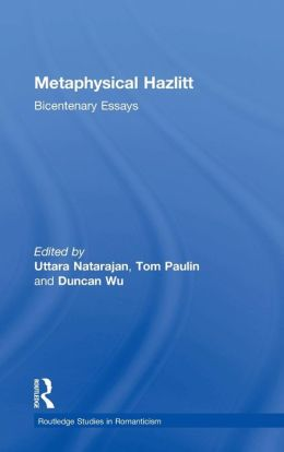 Metaphysical Hazlitt: Bicentenary Essays