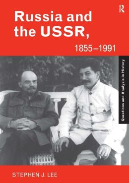 Russia, 1855-1964: Autocracy And Dictatorship