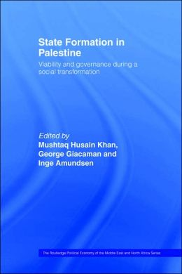 State Formation in Palestine: Viability and Governance during a Social Transformation