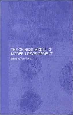 The Chinese Model of Modern Development