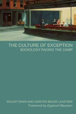 The Culture of Exception Sociology Facing the Camp