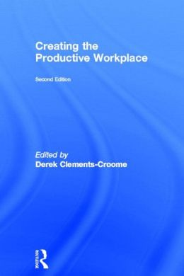 Creating the Productive Workplace