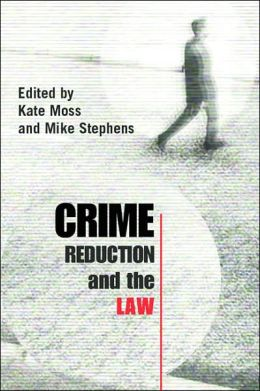 Crime Reduction and the Law