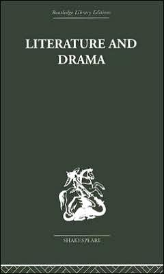 Literature And Drama With Special Reference To Shakespeare And His Contemporaries