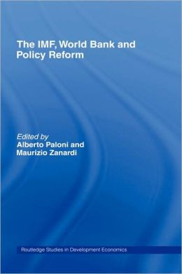 The IMF, World Bank and Policy Reform