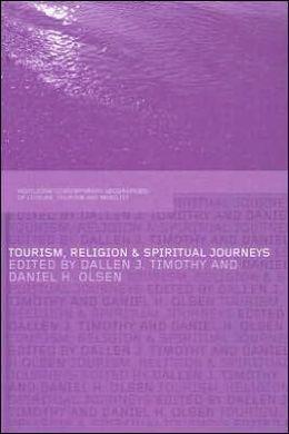 Tourism, Religion and Spiritual Journeys
