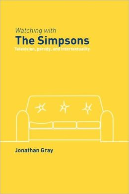 Watching with The Simpsons: Television, Parody, and Intertextuality