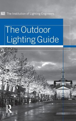 The Outdoor Lighting Guide