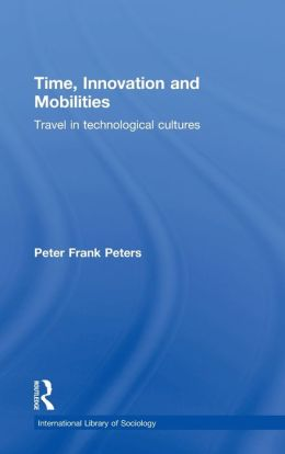Time Innovation and Mobilities