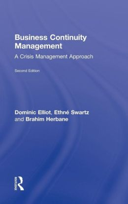 Business Continuity Management: A Critical Management Approach