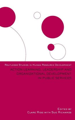 Public Leadership, Organisation Development and Action Learning