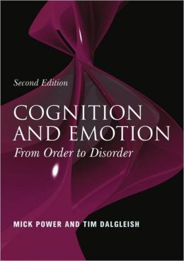 Cognition And Emotion: From Order To Disorder