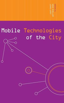 Mobile Technologies of the City